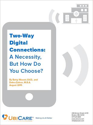 [White Paper] Two-Way Digital Connections: A Necessity, But How Do You Choose?